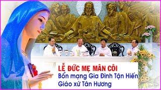 Lễ Đức Mẹ Mân Côi - Bổn mạng Gia Đình Tận Hiến - Giáo xứ Tân Hương