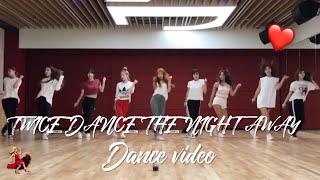 "TWICE ""Dance the night away""舞蹈鏡面版 | TWICE ""Dance the night away"" Dance video (mirror ver.)"
