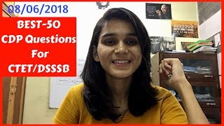 BEST-50 Child Development & Pedagogy Live Questions for DSSSB/CTET 2018 😊👍🏻