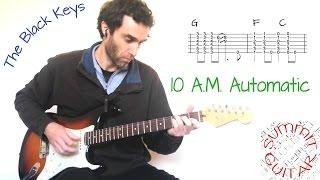 download lagu The Black Keys - 10 A.m. Automatic - Guitar gratis