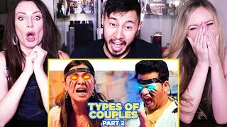 SCOOPWHOOP | TYPES OF COUPLES - PART 2 | Reaction!