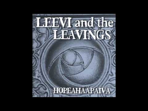 Leevi And The Leavings - Liikaa Sanoja
