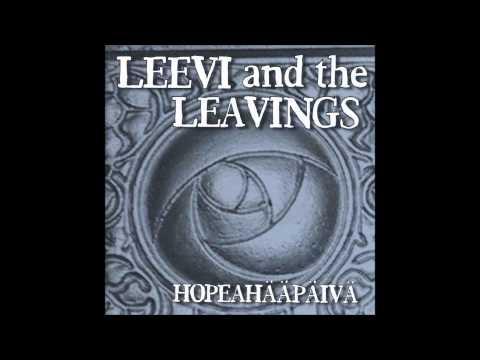 Leevi And The Leavings - Liikaa Sanoja