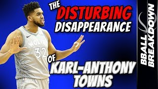 The Disturbing Disappearance Of KARL ANTHONY TOWNS