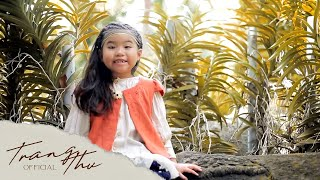 IT'S A SMALL WORLD   TRANG THƯ (Official)
