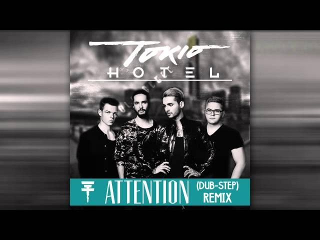 Tokio Hotel - Attention (Dubstep Remix)