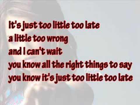 a little to late lyrics: