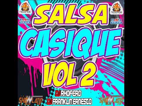 SALSA CASIQUE TIUNA VOL 2   DJ FRANKLIN ENESTO FT DJ RHOFERD