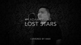 Adam Levine - Lost Stars (Lyrics) Covered by Haki