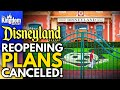 Phased Reopening of Disneyland CANCELED! When Will They Open?