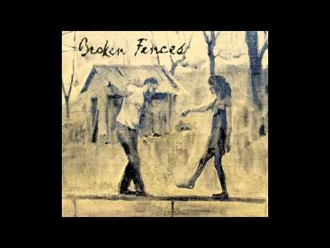 Broken Fences - For A Long Time Coming