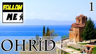 Ohrid - Makedonya | 1.Bölüm | Follow Me!