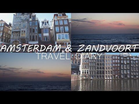 Amsterdam & Zandvoort 2016 // Travel Diary