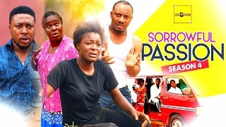 Sorrowful Passion Nigerian Movie [Season 4] - the final sequel
