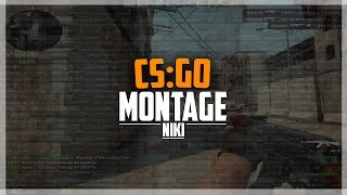 NiKi CS:GO MONTAGE (ACES, CLUTCHES, MORE) Qv7