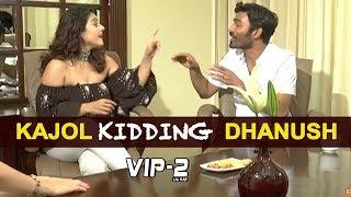 Kajol About Dhanush - VIP 2  Dhanush, Kajol, Soundarya Rajinikanth