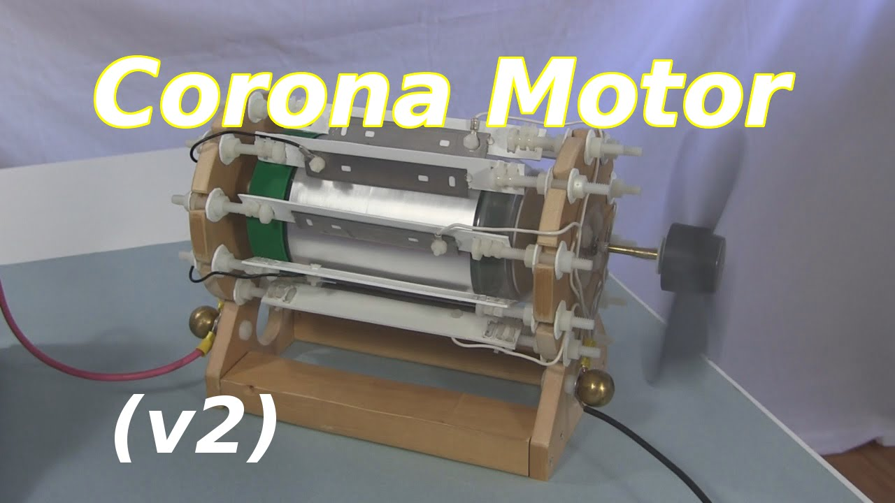 Corona Motor V2 Or Electrostatic Motor Atmospheric Motor Youtube