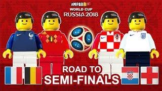 France Belgium Croatia England • Road to Semi-Finals World Cup 2018 • Goals Highlights Lego Football