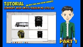 TUTORIAL CONVERT MOD UKTS/HAULIN KE GTA SA || PART 1