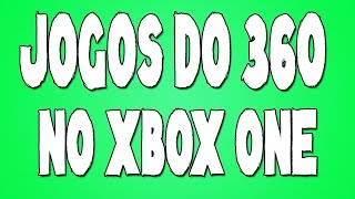 Instalar jogos do 360 no Xbox One