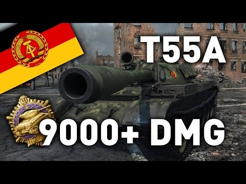 World of Tanks || T55A - 9,000 Damage...