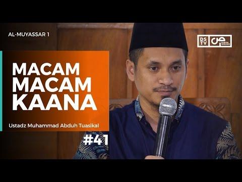 Al-Muyassar (41) : Macam Macam Kaana - Ustadz M Abduh Tuasikal