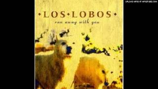 Watch Los Lobos Run Away With You video