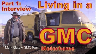 Living in a Vintage GMC Motorhome: Interview
