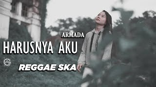 HARUSNYA AKU - reggae ska version by jovita aurel