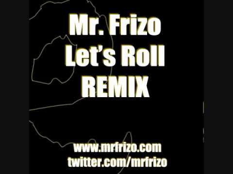 Yelawolf Ft. Kid Rock | Let's Roll | Remix - Mr. Frizo video