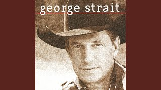 George Strait Go On