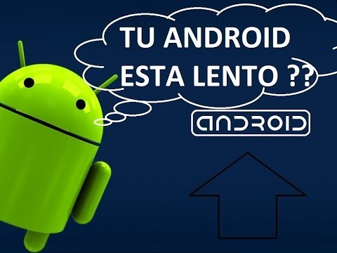 Como Hacer Tu Android Mas Rapido