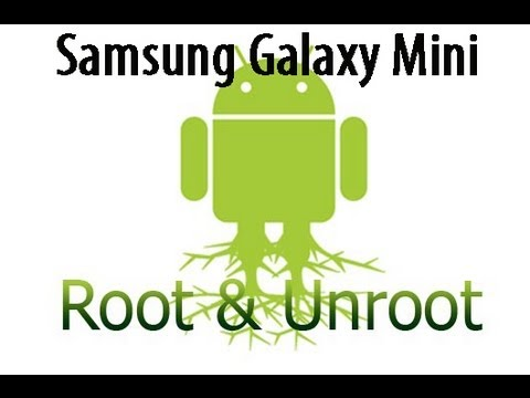 How to root or unroot Samsung galaxy Mini or POP GT-S5570