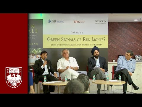 "Jairam Ramesh: ""Does Environmental Regulation in India Need Reform?"""