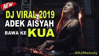 DJ SLOW VIRAL ADEK AISYAH PENGEN KE KUA MUSIKNYA PALING ENAK SEDUNIA By DJ Rahmat Tahalu