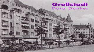 Großstadt | Dora Duncker | Romance | Audiobook full unabridged | German | 7/7