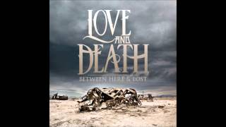Watch Love  Death The Abandoning video