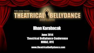 Ilhan Karabacak - Newyork Theatrical Belly Dance Festival - 2014