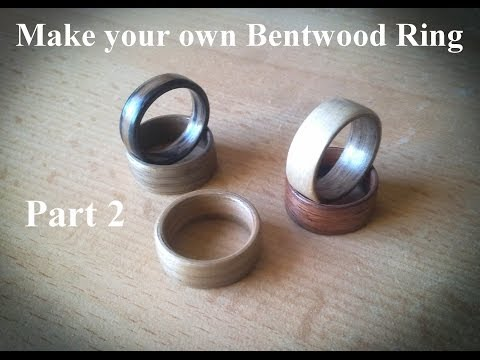 Make your own bentwood ring - Part 2 - Bending, Glue Up and Finish