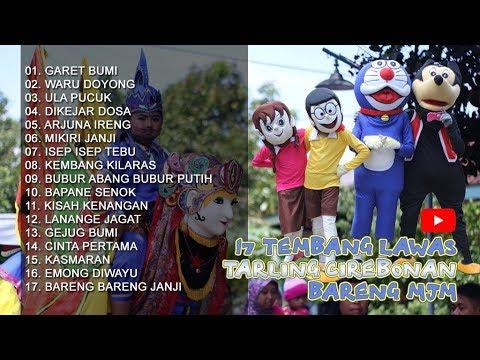 17 Tembang Lawas Tarling Cirebonan Bareng Burok MJM [Vol.01]