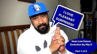Sean Lew: Dance Evolution By Ally D - Part 1 - REACTION!!