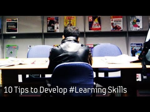 10 Tips to Develop Learning Skills