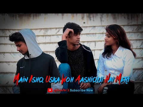 Main Ishq Uska | Jaane Wo Kaise Log The | sad love story | Ft. Abhi mehra, Tahir ansari, Roshani,