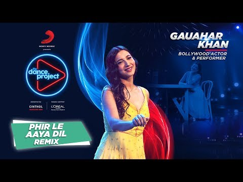 Phir Le Aya Dil - Remix |Gauahar Khan | Contemporary Dance | The Dance Project