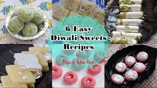 6 Easy Diwali Sweets Recipes   Magic of Indian Rasoi
