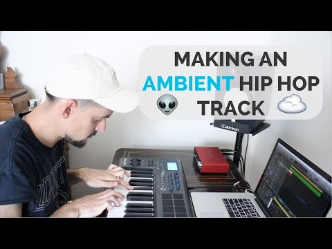 CHILL VIBES!! Making an ambient hip hop track in Logic Pro X