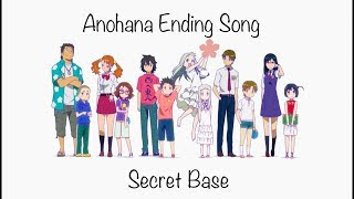 AnoHana Ending Song - Secret Base