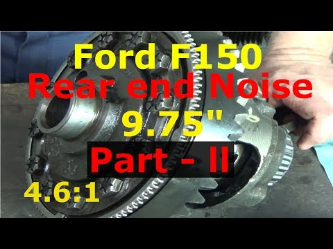 Ford F-150 - Rear end Noise 9.75 - Part ll