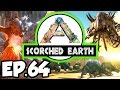ARK: Scorched Earth Ep.64 - AMAZING T-REX DINOSAURS TAME ATTEMPTS!!! (Modded Dinosaurs Gameplay)