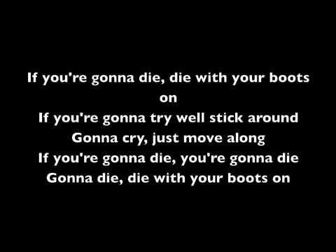 die with your boots on by iron maiden lyrics